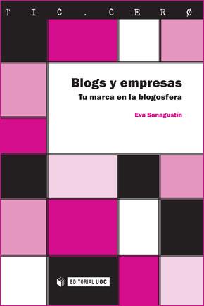 Blogs y empresas. Tu marca en la blogosfera